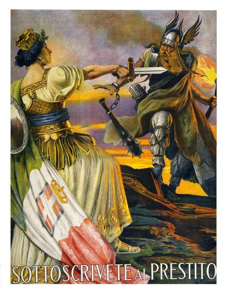 Sottoscrivete al prestito Italian World War I Poster shows a classical female figure representing Italy holding a sword towards a Nordic warrior, coming over the mountains. 1917.