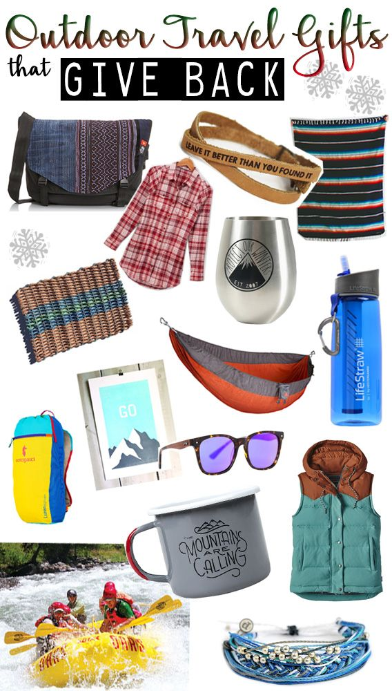 Give outdoorsy gifts that give back this holiday season. Here's 15 awesome gift ideas for adventure travelers from environmentally responsible brands.