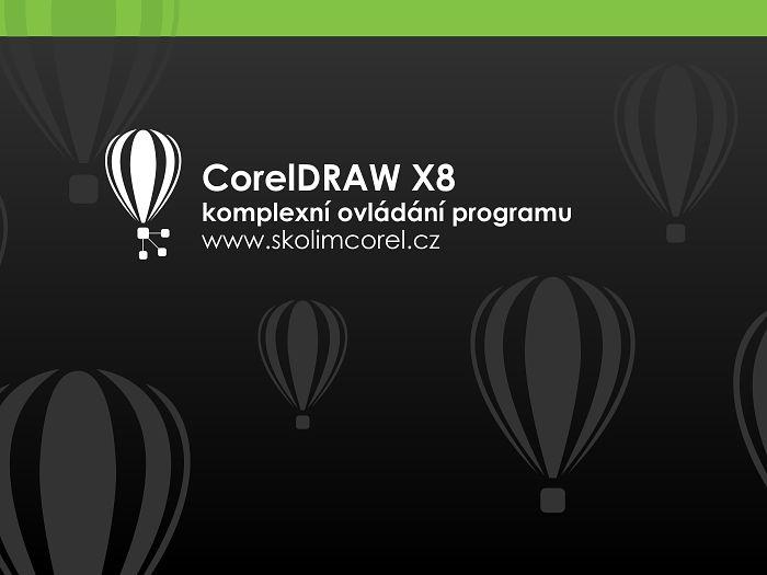 CorelDRAW komplexní ovládání programu