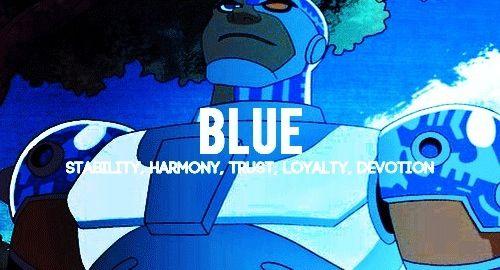 "Cyborg If u can't read it it says,  ""Blue Stability, Harmony, Trust, Loyalty, Devotion"""