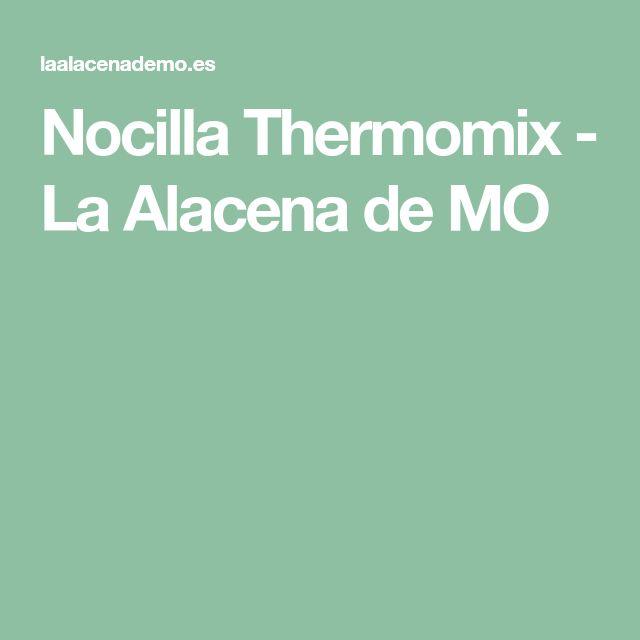 Nocilla Thermomix - La Alacena de MO