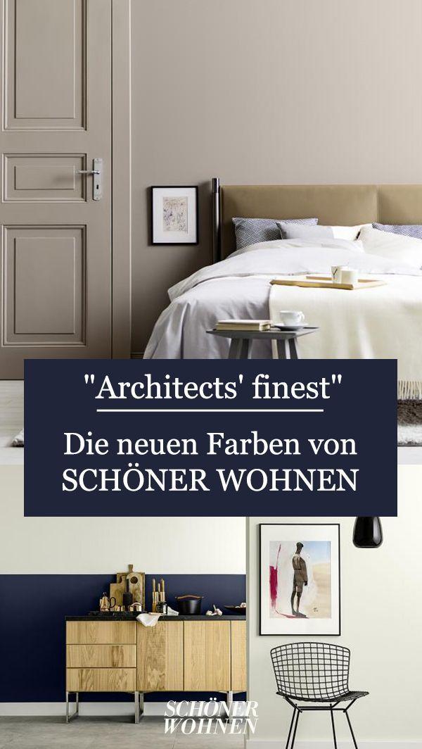 Die Neue Architects Finest Kollektion Von Schoner Wohnen Farbe Https Ift Tt 2ugn55a In 2020 Wohnen Schoner Wohnen Farbe Schoner Wohnen Wandfarbe
