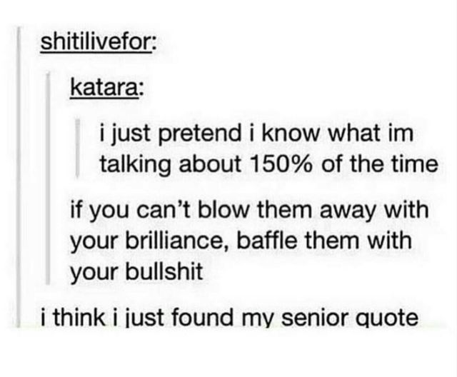 I have to use this as my senior quote omg