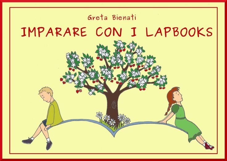 Libro Imparare con i lapbooks https://sololapbook.wordpress.com/crea-il-tuo-lapbook/