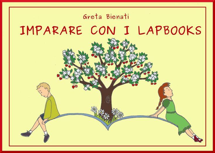 Libro Imparare con i lapbooks https://sololapbook.wordpress.com/crea-il-tuo-lapbook/