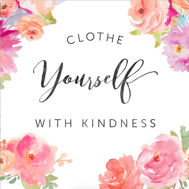 Clothe Yourself With Kindness Colossians 3:12 Pure Radiant Beauty Blog