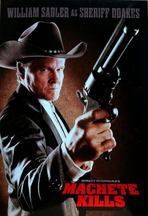 William Sadler as Sheriff Doakes in Robert Rodriguez's Machete Kills.