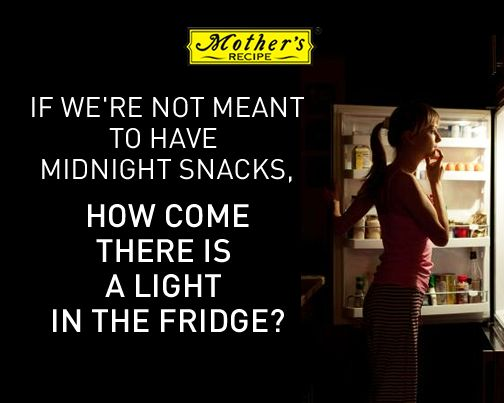 This proves it – You're supposed to eat leftovers at night! SHARE if you do this!  Fun Food quote - If we're not meant to have midnight snacks, how come there is a  light in the fridge?
