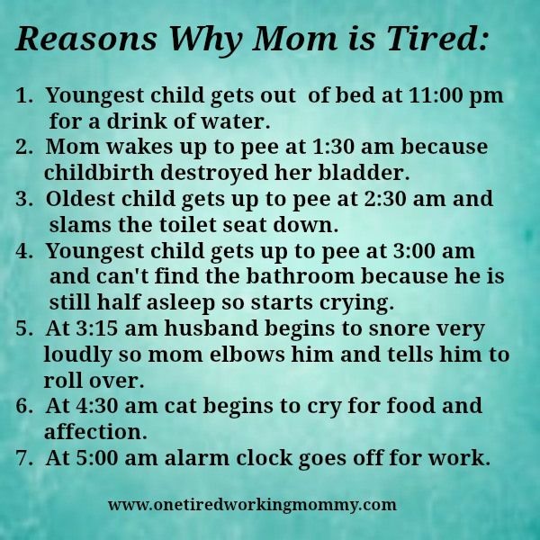 Reasons Why Mom is Tired