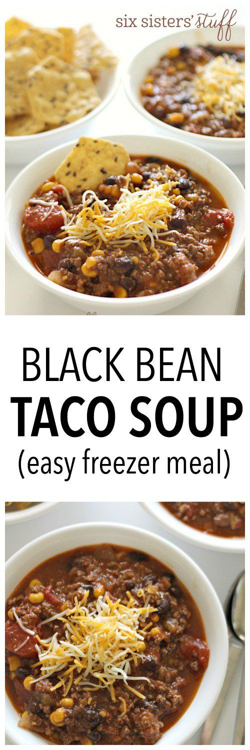 EASY Black Bean Taco Soup on SixSistersStuff.com - takes 20 minutes to make and is a great freezer meal!