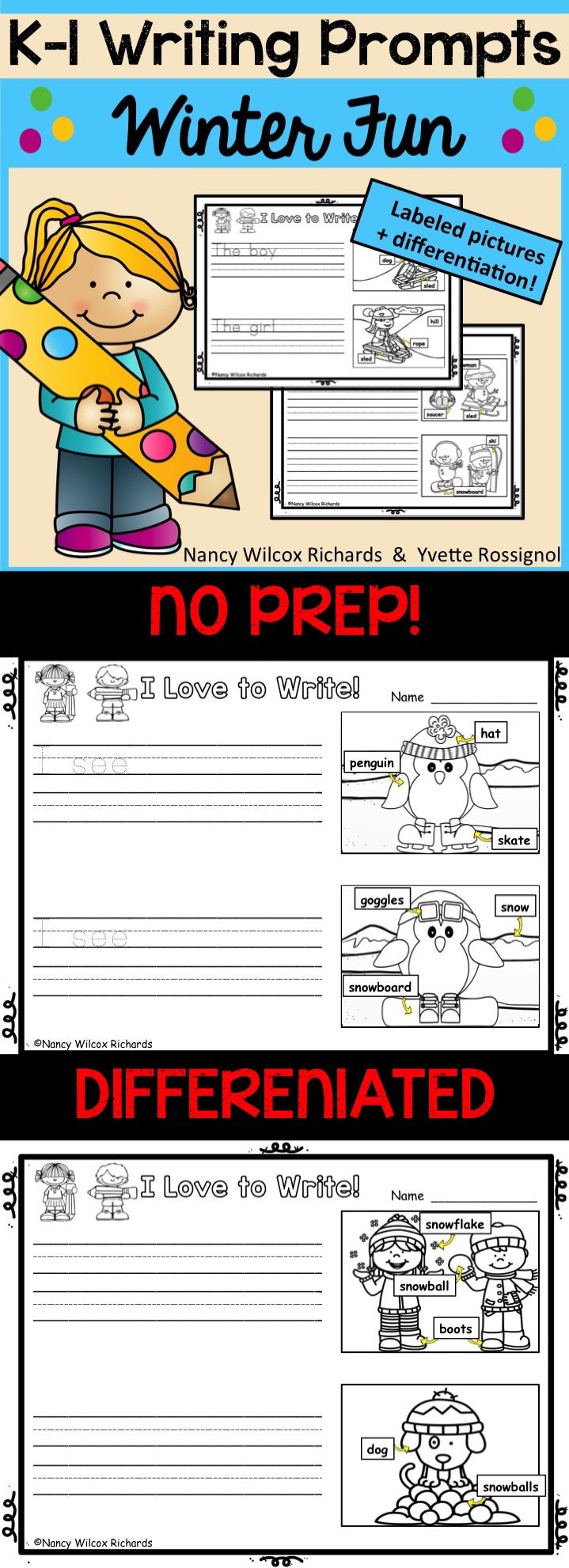 Engaging winter writing prompts for K-1! Differentiated AND labeled pictures!