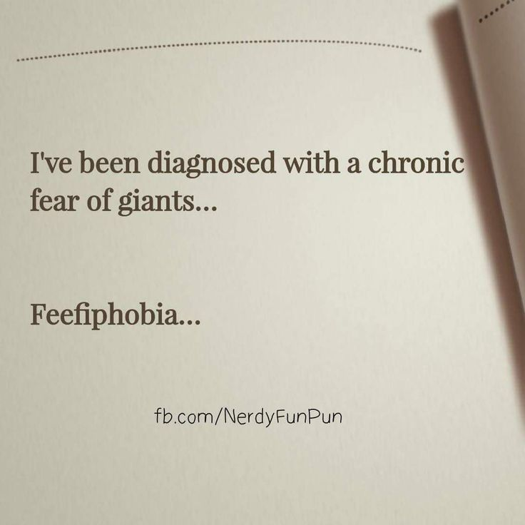 I've been diagnosed with a pathological fear of giants. Feefiephobia. #memes #jokes #sillyjokes