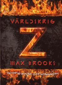 Världskrig Z: En muntlig historik över zombiekriget - Max Brooks