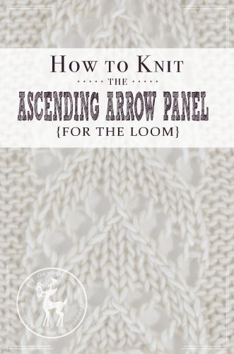 Today is day 2 of our August 31 Days of Knitting Series and the stitch we are demonstrating is the Ascending Arrow Panel. This is another fun panel stitch that is done on a background of reverse stockinette stitch.  HOW TO KNIT THE ASCENDING ARROW PANEL