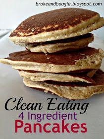 Broke and Bougie: Clean Eating Pancakes! 4 Ingredient Pancakes!! + weekend recap