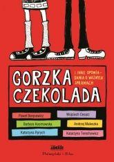 Gorzka czekolada i inne opowiadania o ważnych sprawach - Ryms - kwartalnik o książkach dla dzieci i młodzieży