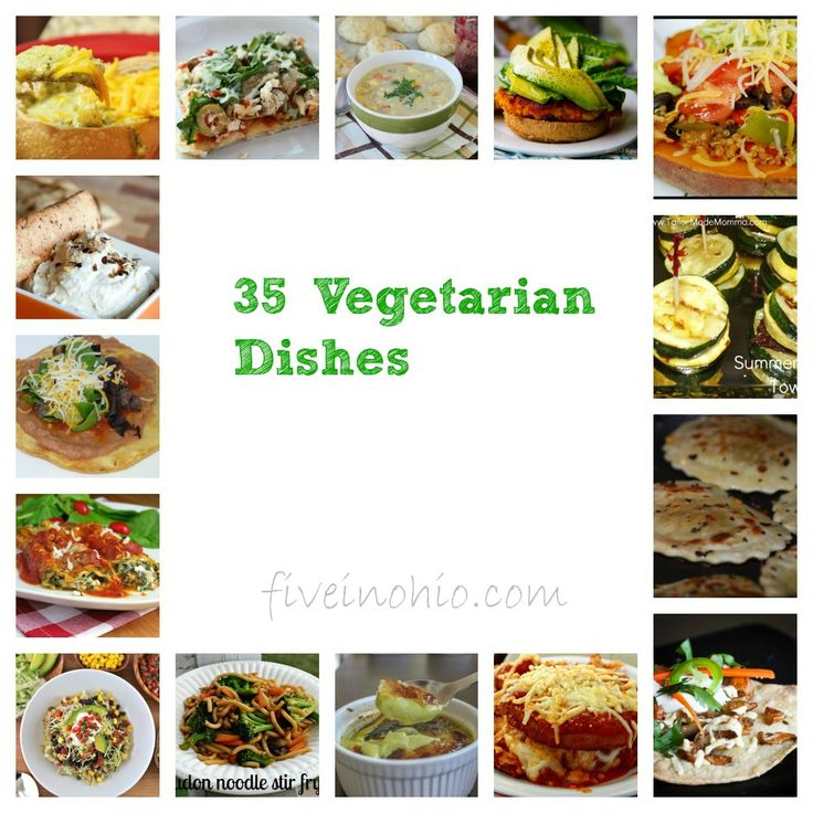 35 Vegetarian Dishes - ideas for veggie meals!