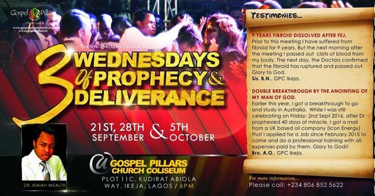 Today is the third Wednesday of the THREE WEDNESDAYS OF PROPHECY & DELIVERANCE. Join Dr. Isaiah Wealth by 6.30pm at Plot 11C Kudirat Abiola Way, Alausa, Ikeja, Lagos for a life changing experience.