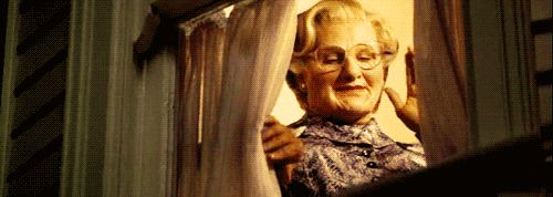 Mrs. Doubtfire is best.