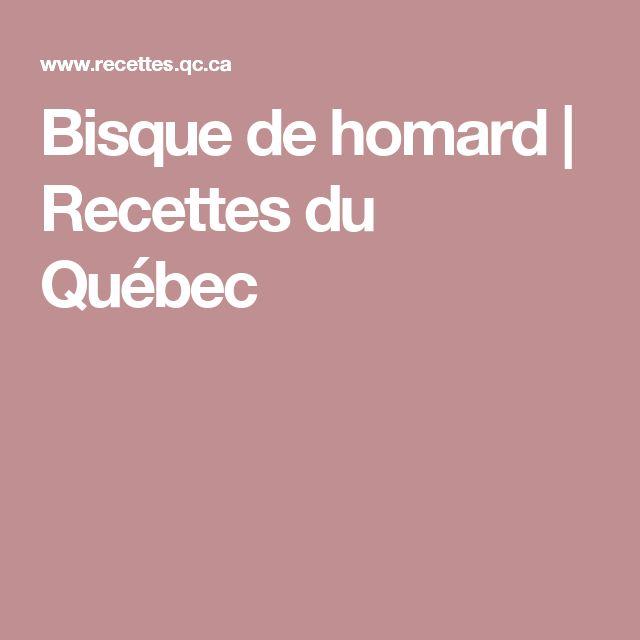 Bisque de homard | Recettes du Québec