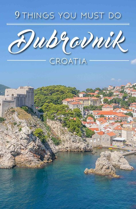 Top 9 Things To Do in Dubrovnik, Croatia
