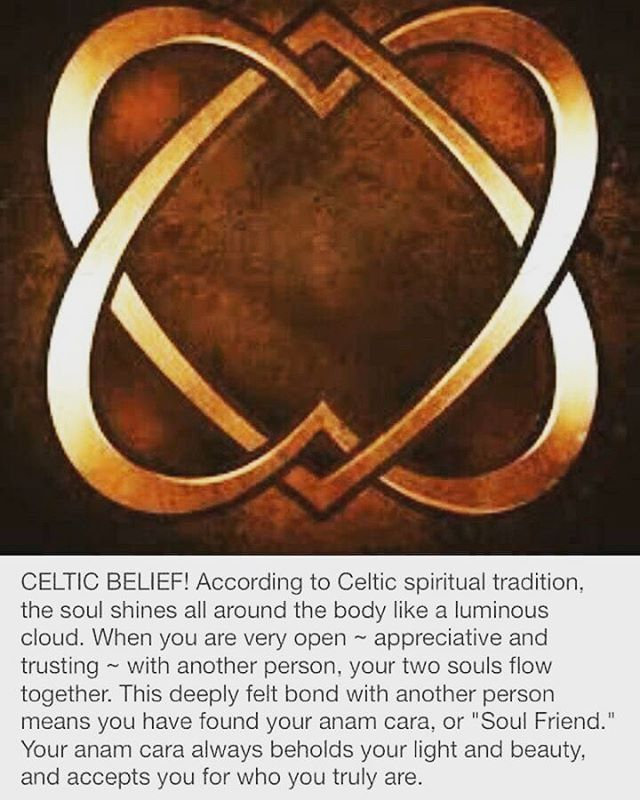 "mariahkaye-alpha: ""Mo Anam Cara ♡ My Soul Friend. I believe there are several of these important people in our lives, who come into our lives when we are most ready for them. #celtic #anamcara #gaelic..."