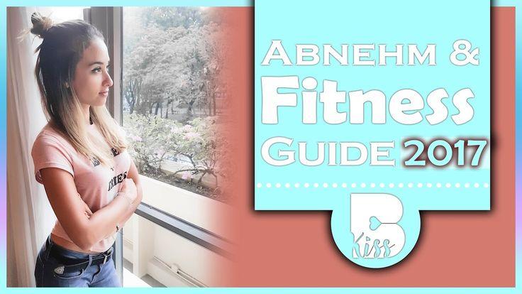 Abnehm und Fitness Guide 2017 - Weg zur Traumfigur - Mit Step by Step An...