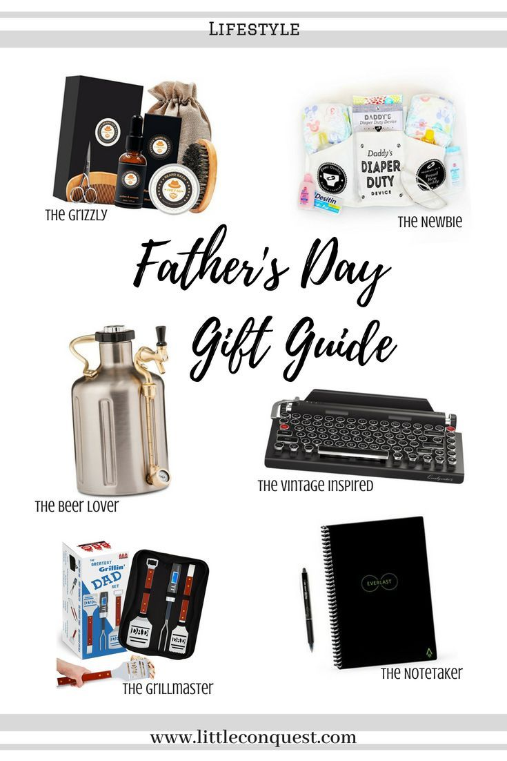 Gifts For Every Dad Little Conquest