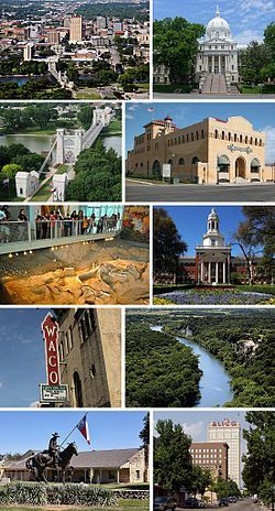 Waco, Texas...it's a good place to be from or just to visit.