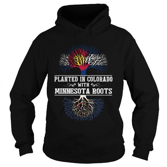 Awesome Tee 021-PLANTED IN COLORADO WITH MINNESOTA ROOTS T shirts