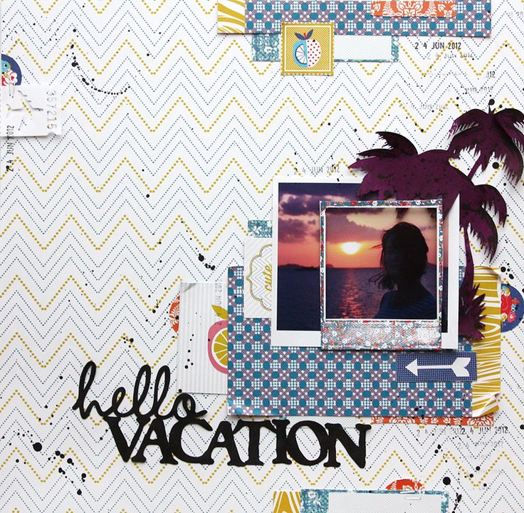 Hello vacation - Scrapbook.com