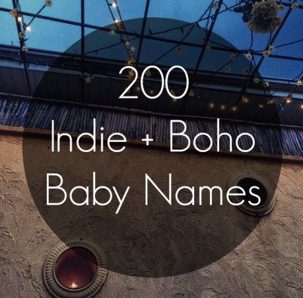 Indie Bohemian Baby Names - We've got something KOOL just 4 Boho-Chics! These literally go viral! Check them out! :-)