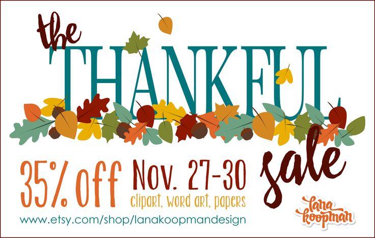 The Thankful Sale for Black Friday Weekend. https://www.etsy.com/shop/lanakoopmandesign