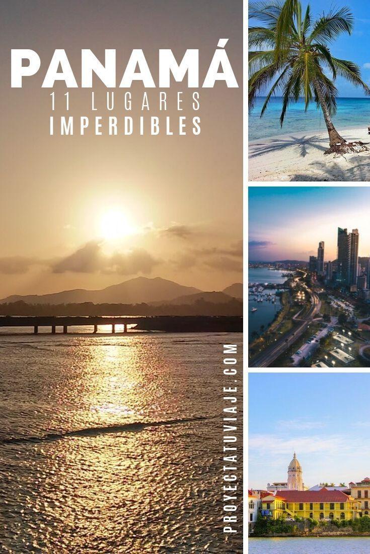 Deseas Conocer Panamá Aquí Te Contamos Los Lugares Que No Puedes Perderte De Este Hermoso País Proyectat Panamá Viajar Por El Mundo Ciudad De Panamá