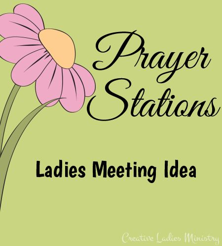 Prayer Stations Idea for Ladies Ministry:  Julia Bettencourt