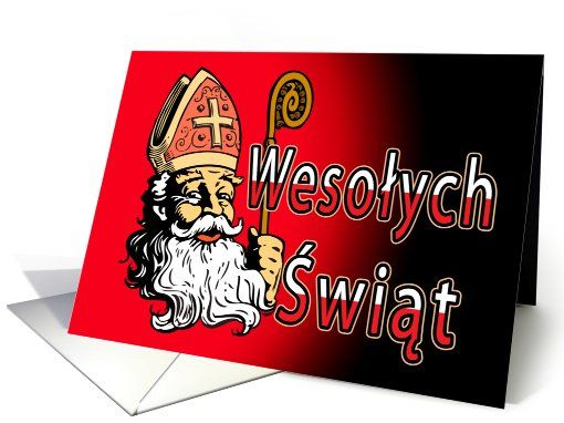 Wesolych Swiat (Merry Christmas) St. Nicholas card. Wesolych Swiat means Merry Christmas or Happy Holidays in Polish. This card features St. Nick and the words Wesolych Swiat in Poland flag red and white colors. Show off your Polish heritage.