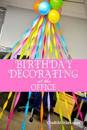 Easy Inexpensive Birthday Decorating At The Office Cubical Desk Idea Surprise Your Co Worker Boss Streamers