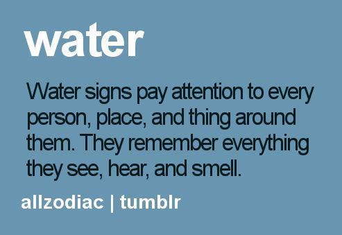 Water Sign - Scorpio, Cancer, Pisces. I am a Pisces, this is so true                                                                                                                                                                                 More