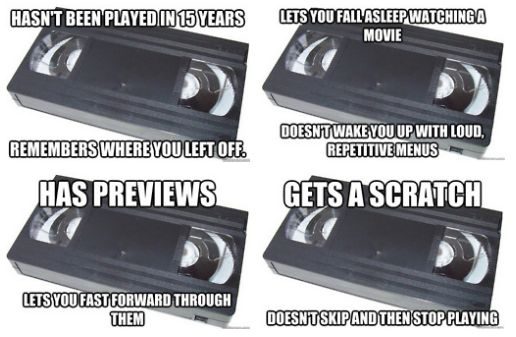 Oh VHS you were so good to us.