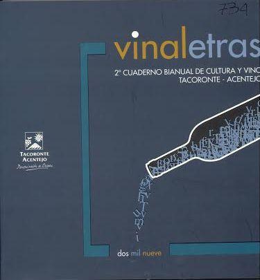 Vinaletras : Cuaderno bianual de cultura y vino Tacoronte-Acentejo Tacoronte : D.O.Tacoronte-Acentejo, 2007-