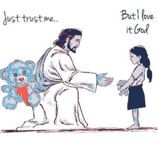 JUST TRUST ME, BUT I LOVE IT GOD | Godinterest