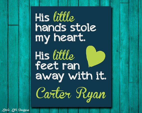 His little hands stole my heart. His little feet ran away with it. Baby Shower Gift. Boy Nursery Decor. by LittleLifeDesigns