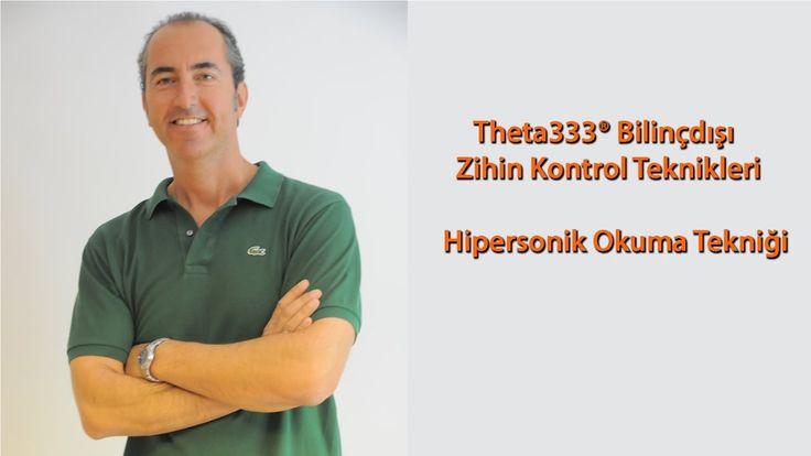 Theta333® Bilinçdışı Zihin Konrolü Teknikleri - Hipersonik Okuma Tekniği