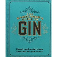 The Bartenders Guide To Gin by Love Food   Drink Books at The Works