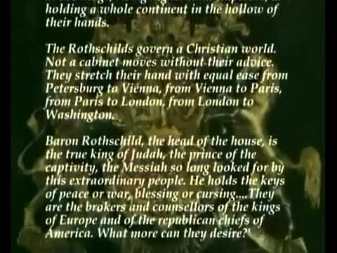 """(Full) The Rothschild Family - 'Puppet Masters' - World's Only Trillionairs!  .""""Give me control of a nation's money and I care not who makes the laws."""" """"We shall have World Government, whether or not we like it. The only question is whether World Government will be achieved by conquest or consent."""" ~ Rothschild Rothschild Group  http://www.rothschild.com/"""