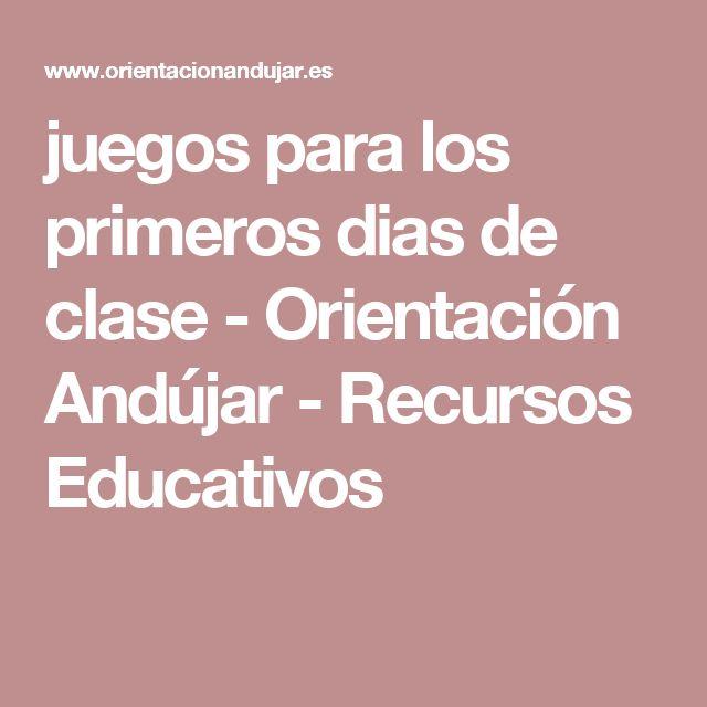 juegos para los primeros dias de clase - Orientación Andújar - Recursos Educativos
