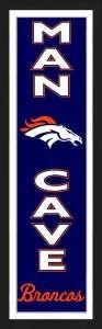 Framed Denver Broncos Man Cave banner.