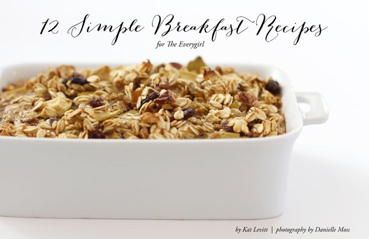 12 Simple Breakfast Recipes for The Everygirl