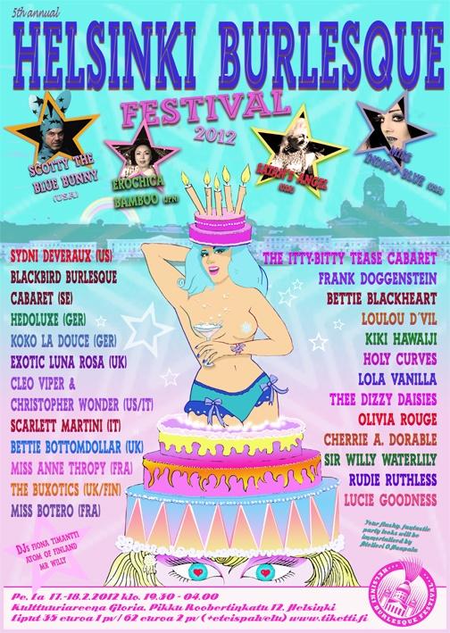 The annual Helsinki Burlesque Festival celebrating it's 5th year!