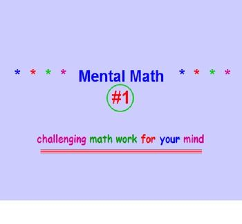 MENTAL MATH POWERPOINT #1 with SQUARING & SQUARE ROOTS. CHALLENGE YOUR STUDENTS WITH THESE MENTAL MATH EXERCISES! Mental Math #1 is a 116-slide Power point Program designed to mentally challenge your students mathematically. They must think quickly and accurately as the examples appear and disappear on and off the screen.  SQUARING and SQUARE ROOTS included throughout the program. Totally engaging and effective! Examples CAN be re-tried before seeing answers!